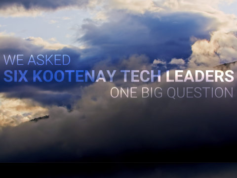 WHAT IS TECH IN THE KOOTENAYS